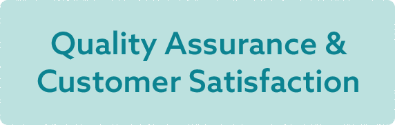 Quality Assurance & Customer Satisfaction